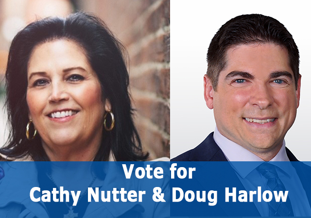 Vote for Cathy Nutter and Doug Harlow