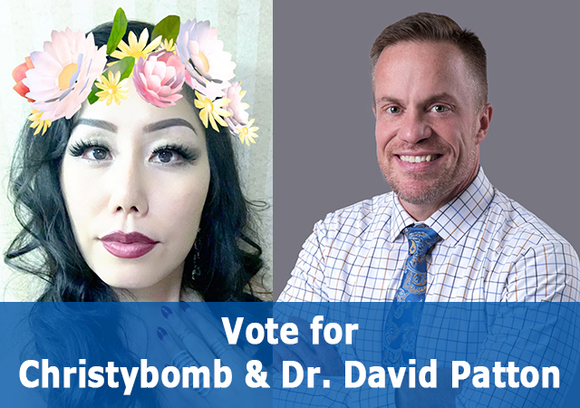 Vote for Christybomb and Dr. David Patton